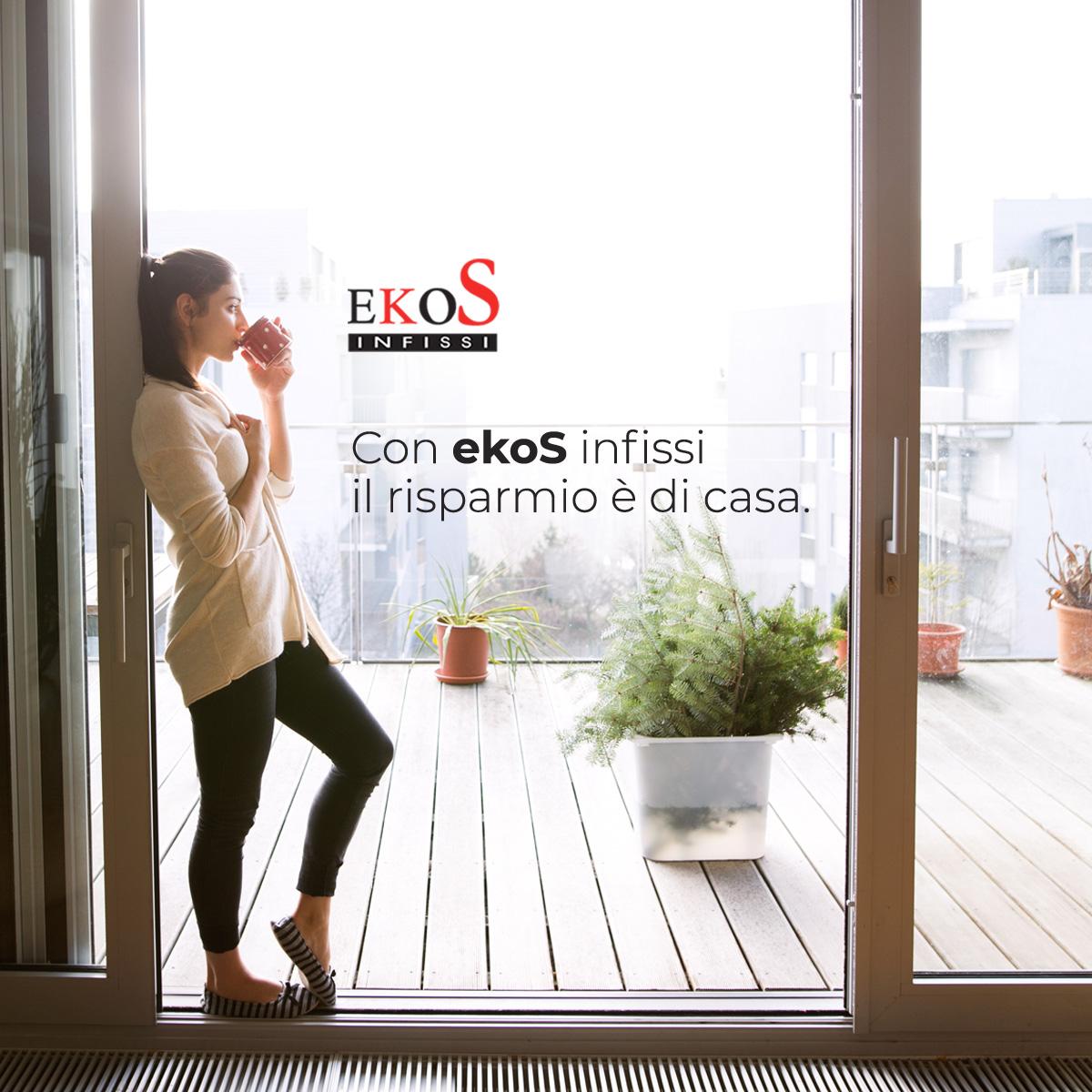 Con Ekos infissi il risparmio è di casa!